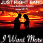 JUST RIGHT BAND – I WANT MORE