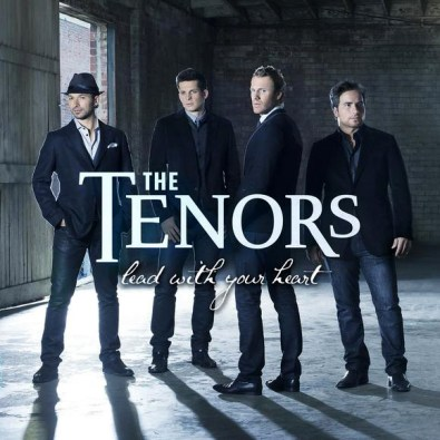 The Tenors - Lead with Your Heart