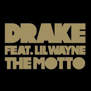 Drake ft Lil Wayne - The Motto
