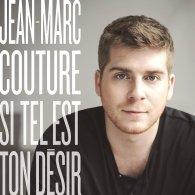 Jean-Marc Couture - Si tel est ton desir