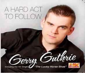 Gerry Gurthrie A Hard Act to follow CD