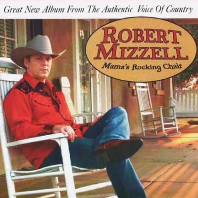 Robert Mizzell Mam's Rocking Chair CD
