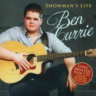 Ben Currie Showmans Life CD