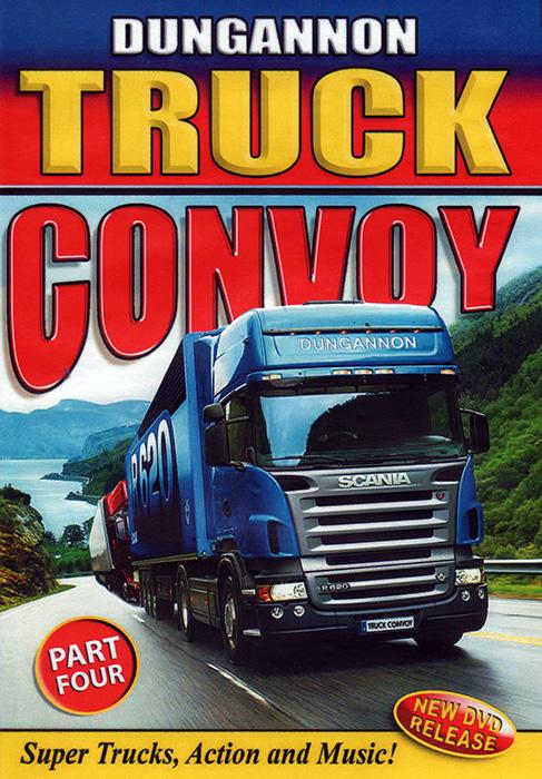 Dungannon Truck Convoy Part 4 DVD