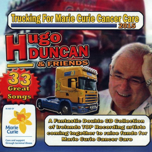 Hugo Duncan Trucking For Marie Curie Cancer Care CD