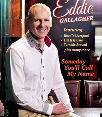 Eddie Gallagher Someday You'll Call My Name DVD