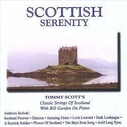 Scottish Serenity Tommy Scott's Classic Strings of Scotland CD