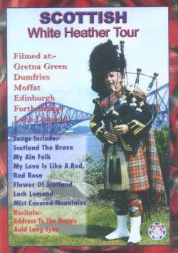 Scottish White Heather Tour DVD