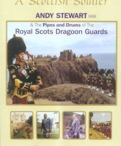 A Scottish Soldier Andy Stewart & The Royal Scots Dragoon Guards DVD