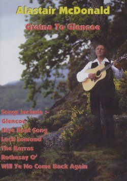 Gretna To Glencoe Alastair McDonald DVD