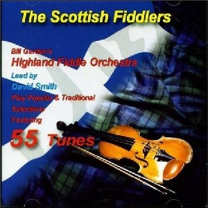 The Scottish Fiddlers Bill Garden's Fiddle Orchestra CD