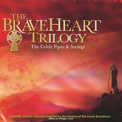 Braveheart Trilogy Celtic Pipes & Strings CD