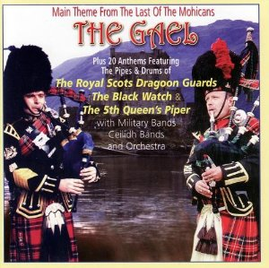 The Gael Various Artists Main Theme From Last of the Mohicans CD