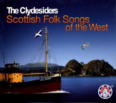 Scottish Folk Songs of The West The Clydesiders CD