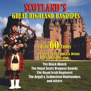 Scotland's Great Highland Bagpipes CD