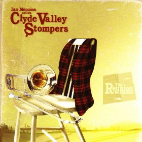 The Reunion Sessions Ian Menzies and His Clyde Valley Stompers CD
