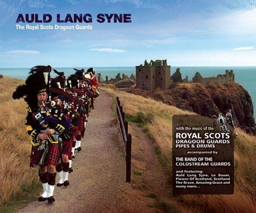 Auld Lang Syne Royal Scots Dragoon Guards CD