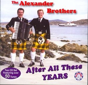 The Alexander Brothers After All These Years CD 2