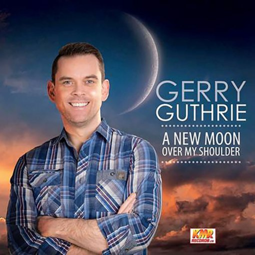 Gerry Guthrie A New Moon Over My Shoulder CD