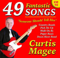 Curtis Magee 49 Fantastic Songs 'Someone Should Tell Her' CD