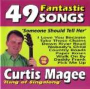 Curtis Magee 49 Fantastic Songs CD