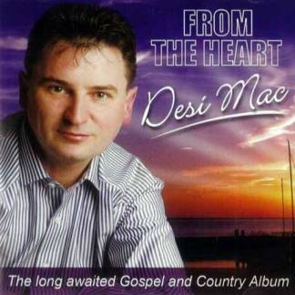 From The Heart CD by Desi Mac