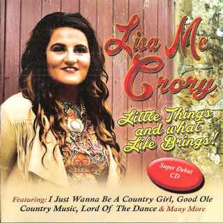 LISA McCRORY LITTLE THINGS AND WHAT LIFE BRINGS CD