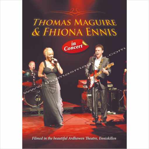 Thomas Maguire And Fhionna Ennis in Concert at The Ardhowen Theatre, Enniskillen DVD