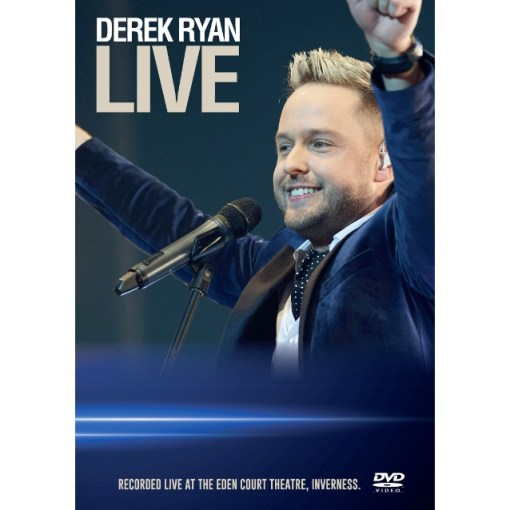 Derek Ryan Live From The Eden Court Theatre DVD
