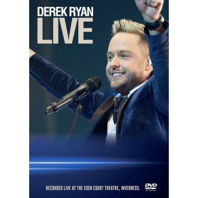 Derek Ryan Live From The Eden Court Theatre DVD