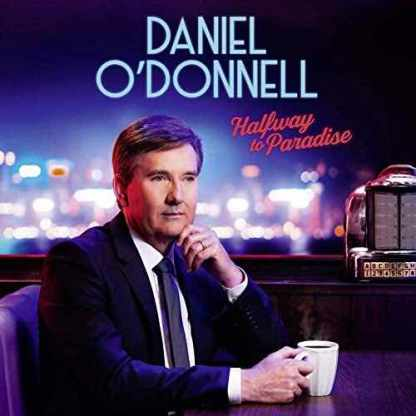 Daniel O'Donnell Halfway To Paradise 3CDs