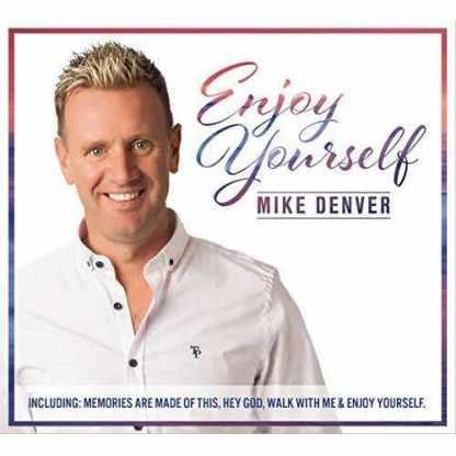 Mike Denver Enjoy Yourself CD