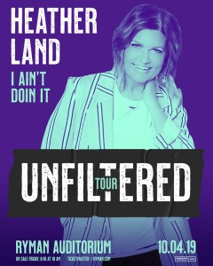 Heather Land Tour Ryman Nashville
