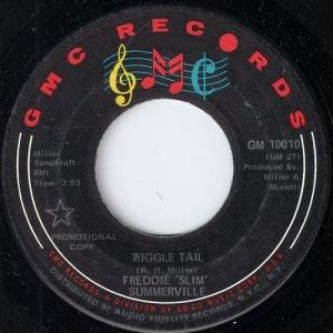 Freddie 'Slim' Summerville - Wiggle Tail, GMC Records
