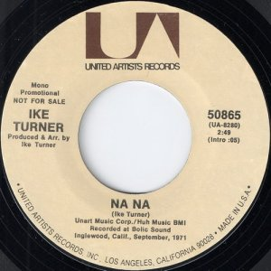 Ike Turner - Na Na, UA Records 7""