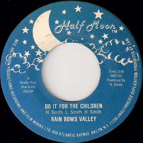 Rain Bows Valley - To The Children, Half Moon 7 inch