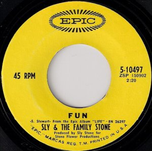 Sly & The Family Stone - Fun, Epic 7""