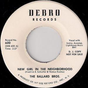 "The Ballard Bros. - New Girl In The Neighborhood, Debro 7"""