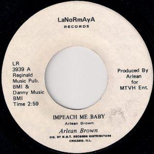 """Arlean Brown - Impeach Me Baby, LaNoRmAyA 7"""""""