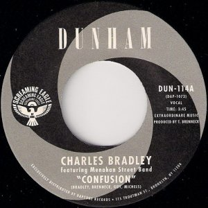 Charles Bradley Featuring Menahan Street Band - Confusion, Dunham 45