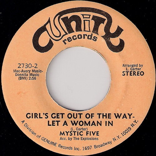 Mystic Five - Girl's Get Out The Way - Let A Woman In, Unity 45