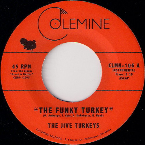 The Jive Turkeys - The Funky Turkey, Colemine 45
