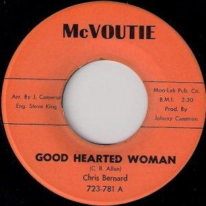 Chris Bernard - Good Hearted Woman, McVoutie 45