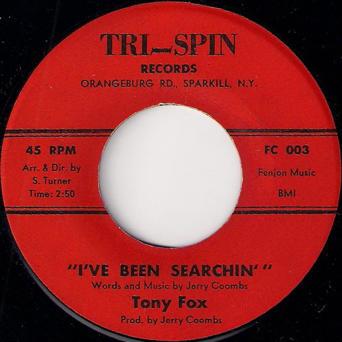 Tony Fox - I've Been Searchin', Tri-Spin Records 45