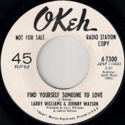 Larry Williams & Johnny Watson – Find Yourself Someone To Love, Okeh 45