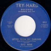 Daz' Rene - Letter From My Darling, Try-Hard 45