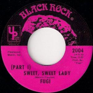 Fugi - Sweet, Sweet Lady, Black Rock 45