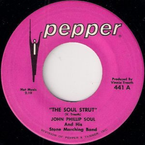 John Phillip Soul And His Stone Marching Band - The Soul Strut, Pepper 45