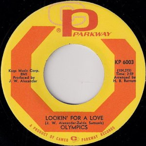 Olympics - Lookin' For A Love, Cameo Parkway 45