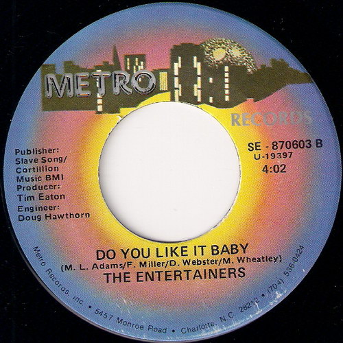 The Entertainers - Do You Like It Baby, Metro 45